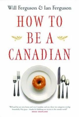 How-to-Be-a-Canadian-9781550548914