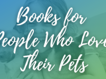 5 Books for People Who Love Their Pets