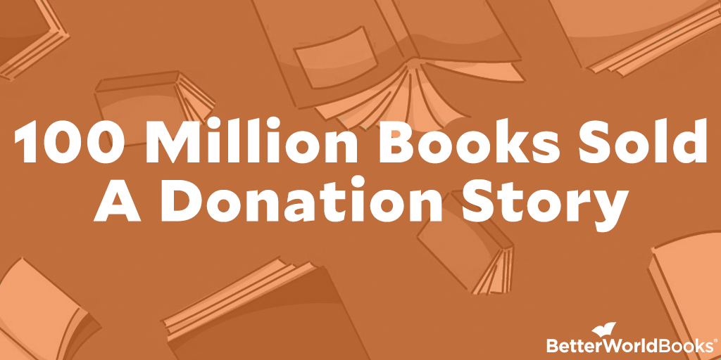 100 Million Books Sold: A Donation Story